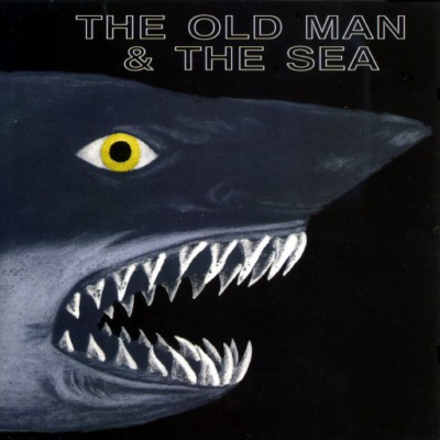 THE OLD MAN & THE SEA []