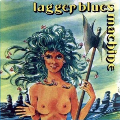 LAGGER BLUES MACHINE []